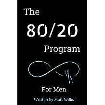 The 80/20 Program For Men