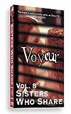Voyeur Vol. 8: Sisters Who Share