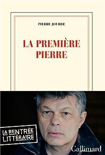 La première pierre, Jourde, Pierre