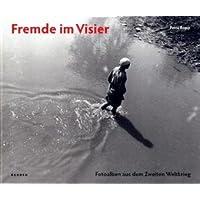 Fremde im Visier: Foto-Erinnerungen an den Zweiten Weltkrieg