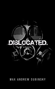 Dislocated by [Dubinsky, Max Andrew]