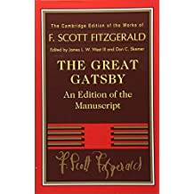 The Great Gatsby: An Edition of the Manuscript