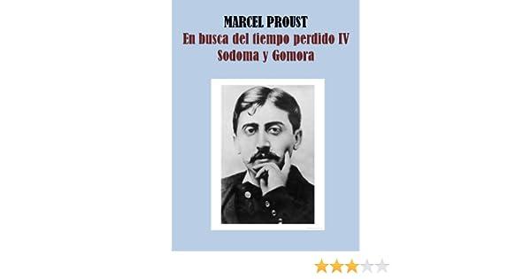 SODOMA Y GOMORRA - EN BUSCA DEL TIEMPO PERDIDO IV eBook: PROUST ...
