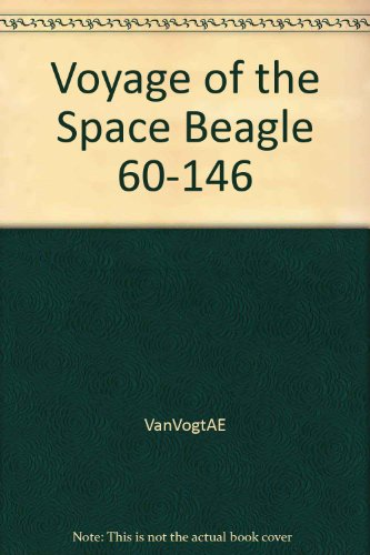 The Voyage of the Space Beagle: 60-146
