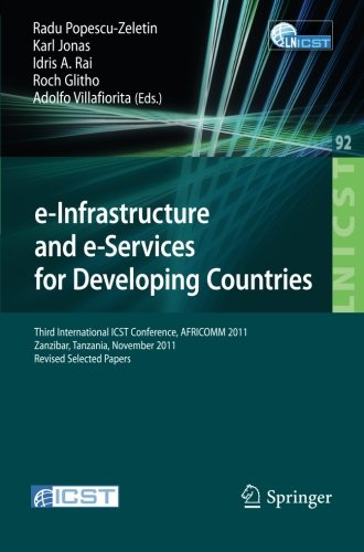 Search : e-Infrastructure and e-Services for Developing Countries: Third International ICST Conference, AFRICOMM 2011, Zanzibar, Tansania, November 23-24, ... and Telecommunications Engineering)