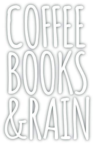 Coffee Books and Rain Vinyl Sticker Decal 3.75
