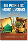 The Prophetic Medical Science - Tibbe Nabawi