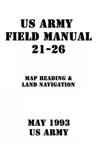 Us Army Field Manual 21 26 Map Reading Land Navigation - Us-army-map-reading