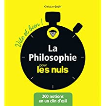 La philosophie pour les Nuls Vite et Bien (French Edition)