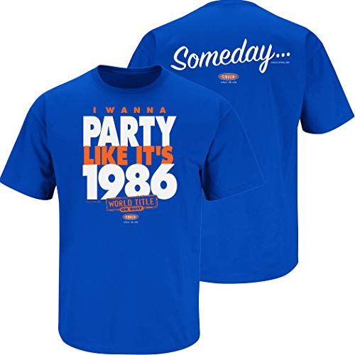 NY Baseball Fans. I Wanna Party Like It's 1986. Royal Blue T Shirt (Sm-5X) (Short Sleeve, X-Large)