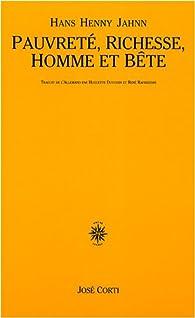 Pauvreté, richesse, homme et bête par Hans Henny Jahnn