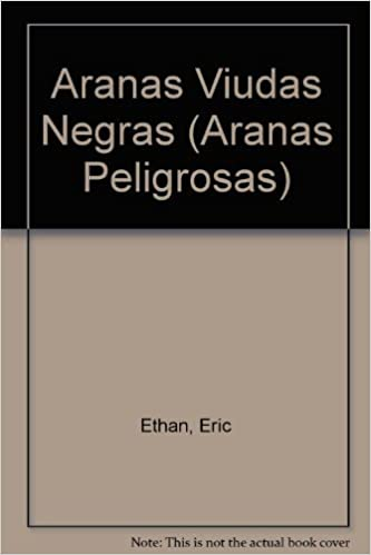 Aranas Viudas Negras (Aranas Peligrosas) (Spanish Edition)