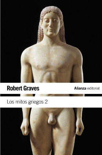 Los mitos griegos, 2 (El Libro De Bolsillo - Humanidades)