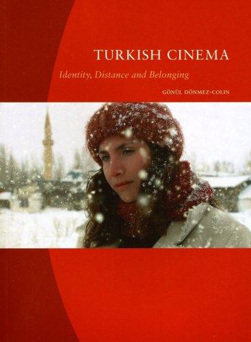 Turkish Cinema: Identity, Distance and Belonging