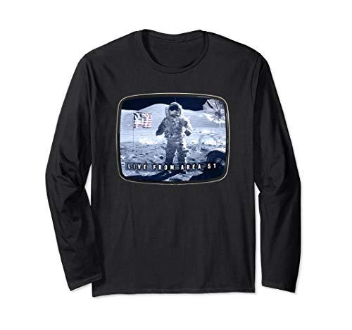 Moon Landing Conspiracy  Area 51 Live TV Broadcast Fake Hoax Long Sleeve T-Shirt