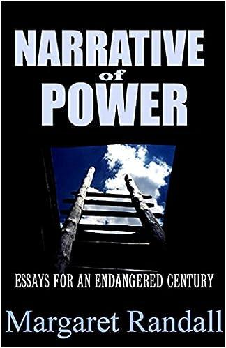 Narrative of Power: Essays for an Endangered Century: Margaret