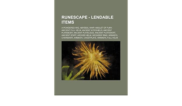 RuneScape - Lendable items: A powdered wig, Abyssal whip, Amulet of