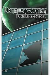 Untrustworthy by JR Gershen-Siegel (2014-12-29) Paperback