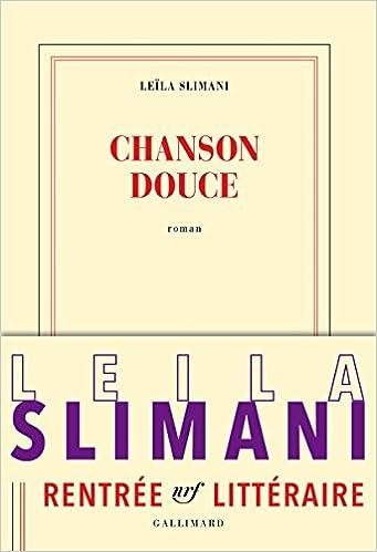 Leïla Slimani - Chanson douce (2016)