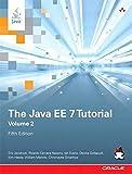 The Java EE 7 Tutorial: Volume 2 (5th Edition) (Java Series)