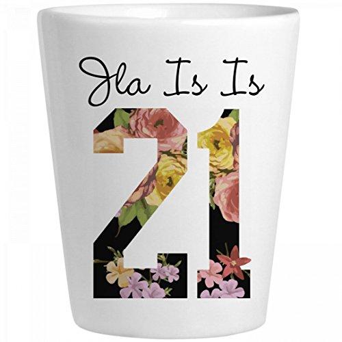Floral Jla 21 Birthday Gift: Ceramic Shot Glass