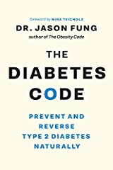 From acclaimed author Dr. Jason Fung, a revolutionary guide to reversing diabetes. Dr. Jason Fung forever changed the way we think about obesity with his best-selling book, The Obesity Code. Now he has set out to do the same for type 2 diabet...