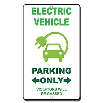 Elektro-Fahrzeug Parking Only Zuwiderhandlungen werden gasiert Funny Geschenk f/ür Damen Outdoor-Metall Aluminium Schild
