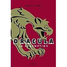 Dracula, t. 02: La rédemption