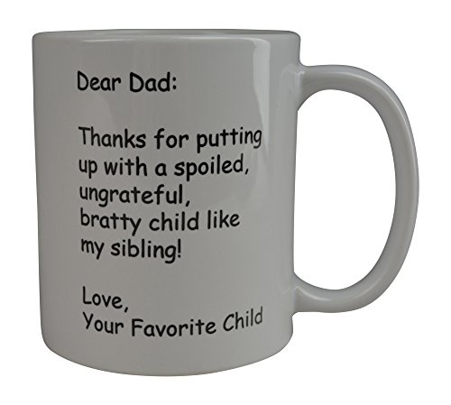 Rogue River Funny Coffee Mug dear Dad Thank You Novelty Cup Great Gift Idea For Dad Father