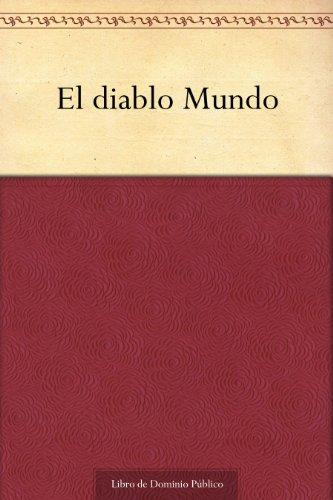 El diablo Mundo (Spanish Edition) (De Espronceda Jose)