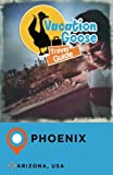 Vacation Goose Travel Guide Phoenix Arizona, USA