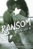 Ransom (Courting Chaos Book 2)