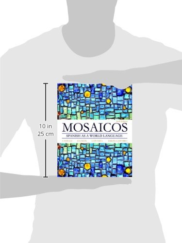Mosaicos: Spanish as a World Language (6th Edition) - Standalone book by Pearson