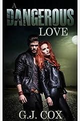 [A Dangerous Love] [Author: Cox, G J] [January, 2015] Paperback