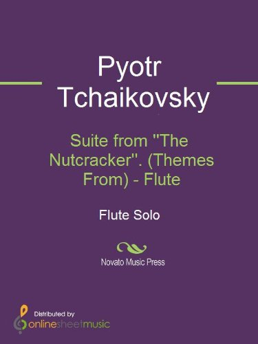 Suite from ''The Nutcracker''. (Themes From) - Flute