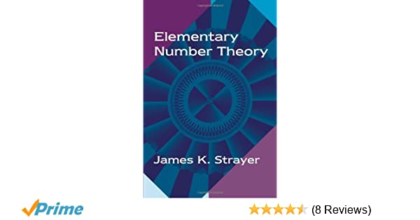 Elementary number theory james k strayer 9781577662242 amazon elementary number theory james k strayer 9781577662242 amazon books fandeluxe Gallery