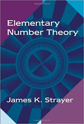 Elementary number theory james k strayer 9781577662242 amazon elementary number theory reissue edition fandeluxe Image collections
