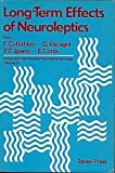Long-Term Effects of Neuroleptics, Flaminio Cattabeni, 0890044058