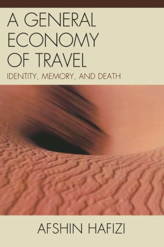 A General Economy of Travel: Identity, Memory, and Death