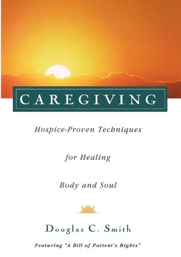 caregiving-hospice-proven-techniques-for-healing-body-and-soul