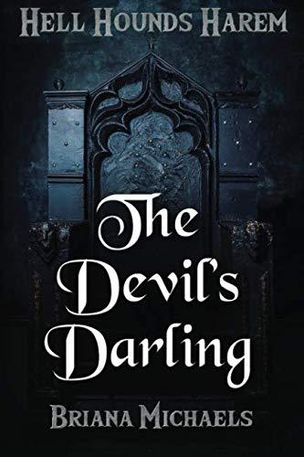 The Devil's Darling (Hell Hounds Harem) (Volume 3)