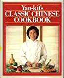 Yan-Kit's Classic Chinese Cook Book (Classic cookbook)