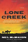 Lone Creek: A Novel (Hugh Davoren Series)