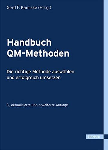 Handbuch QM-Methoden: Die richtige Methode auswählen und erfolgreich umsetzen