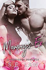 Mommy's Ex: An Older Man Younger Woman Romance (The Boyfriend Diaries Book 1)