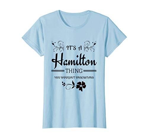 Its a Hamilton Thing Shirt | Premium Gift T-Shirt