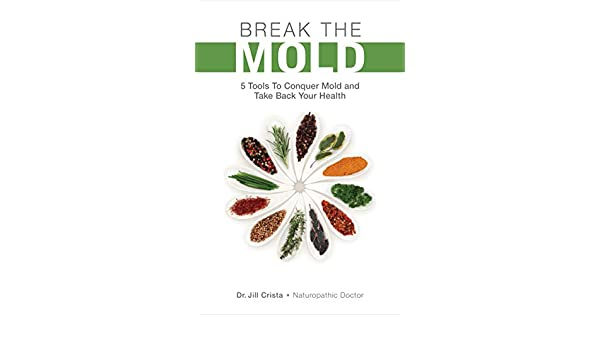 Break The Mold: 5 Tools to Conquer Mold and Take Back Your