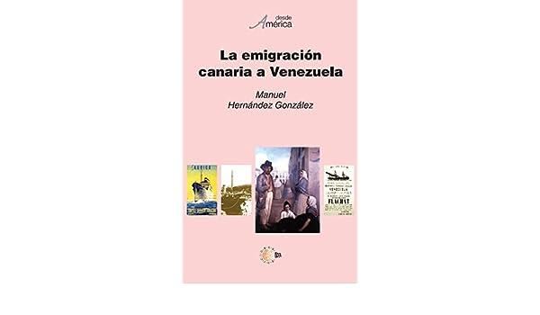 Amazon.com: La emigracion canaria a venezuela (Spanish Edition) eBook: Jesús Giráldez Macía: Kindle Store