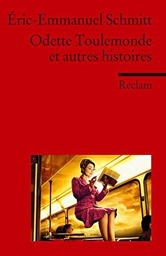 Odette Toulemonde et autres histoires: (Fremdsprachentexte) (Reclams Universal-Bibliothek)