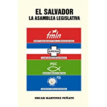 El Salvador la Asamblea Legislativa (Spanish Edition)